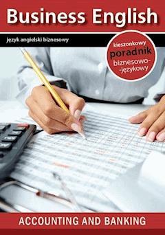 Accounting and banking. Rachunkowość i Bankowość - Opracowanie zbiorowe - ebook