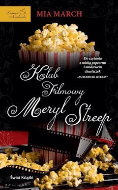 Klub filmowy Meryl Streep - Mia March - ebook