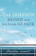 Reisen mit leichtem Gepäck - Tove Jansson - E-Book