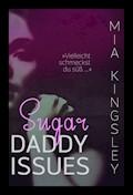 Sugar Daddy Issues - Mia Kingsley - E-Book