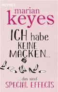 Ich habe keine Macken … - Marian Keyes - E-Book