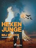 Hexenjunge - Maj Bylock - E-Book