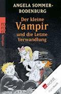 Der kleine Vampir und die Letzte Verwandlung - Angela Sommer-Bodenburg - E-Book