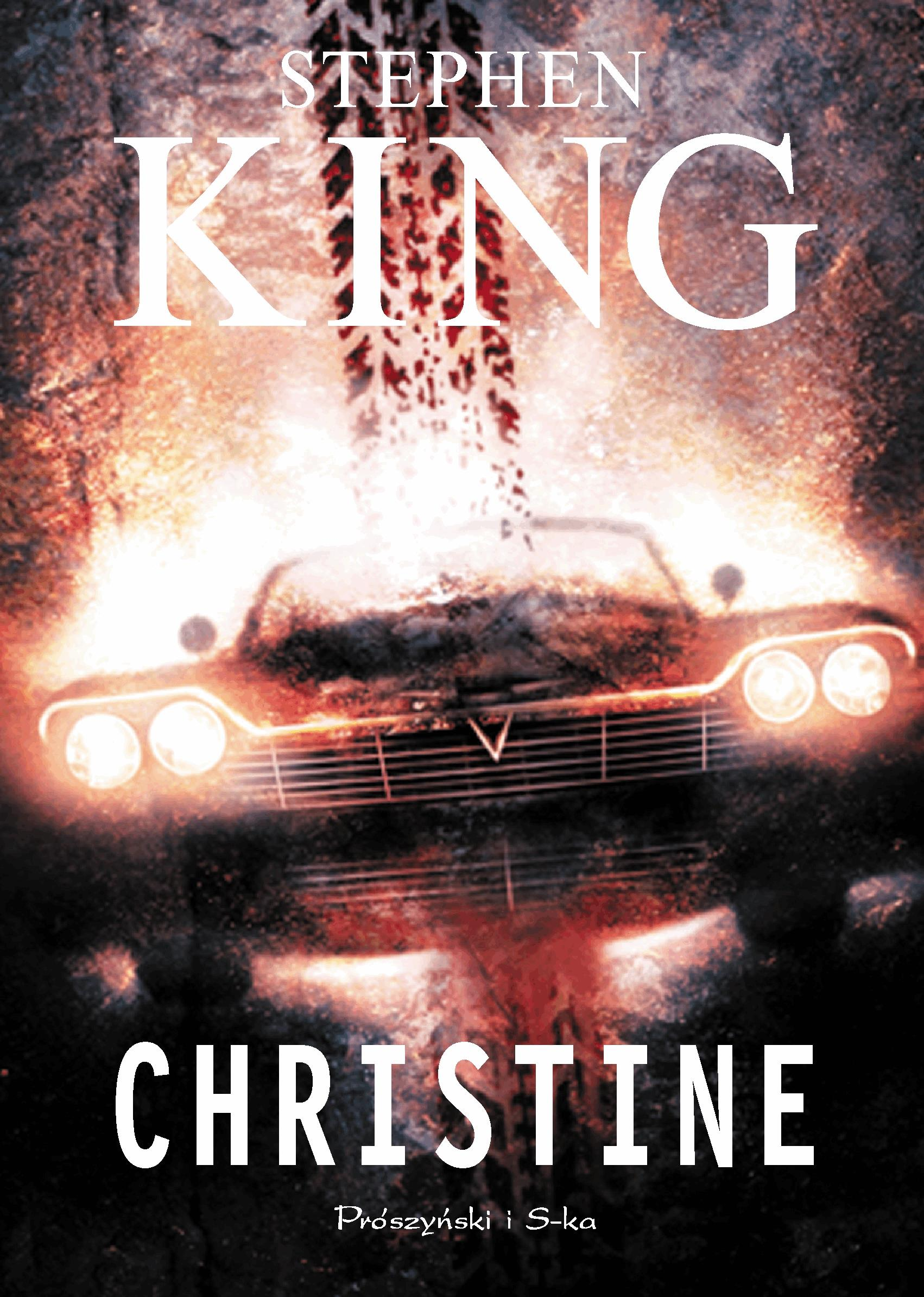 CHRISTINE - Tylko w Legimi możesz przeczytać ten tytuł przez 7 dni za darmo. - Stephen King
