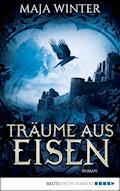 Träume aus Eisen - Maja Winter - E-Book