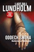 Oddech smoka - Lars Bill Lundholm - ebook