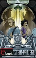 Das Frankenstein-Projekt - Robert C. Marley - E-Book