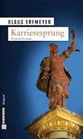 Karrieresprung - Klaus Erfmeyer - E-Book
