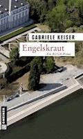 Engelskraut - Gabriele Keiser - E-Book