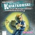 Ein Fall für Kwiatkowski. Die Kaugummiverschwörung - Jürgen Banscherus - Hörbüch
