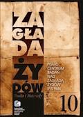 Zagłada Żydów. Studia i Materiały nr 10 R. 2014 t. I-II - Dariusz Libionka, Prof. Barbara Engelking - ebook