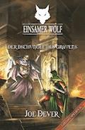 Einsamer Wolf 08 - Der Dschungel des Grauen - Joe Dever - E-Book