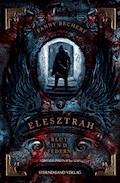 Elesztrah (Band 3): Blut und Federn - Fanny Bechert - E-Book