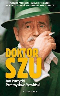 Doktor Szu - Jan Purzycki, Przemysław Słowiński - ebook