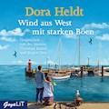 Wind aus West mit starken Böen - Dora Heldt - Hörbüch