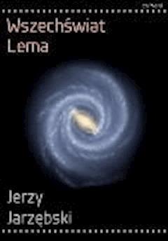 Wszechświat Lema - Jerzy Jarzębski - ebook
