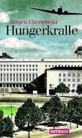 Hungerkralle - Jürgen Ebertowski - E-Book