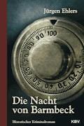 Die Nacht von Barmbeck - Jürgen Ehlers - E-Book
