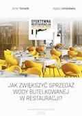 Jak zwiększyć sprzedaż wody butelkowanej w restauracji? - Anna Tomalik, Agata Limanówka - ebook
