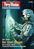 Perry Rhodan 2955: Der Shod-Spiegel - Leo Lukas - E-Book