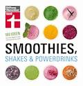 Smoothies, Shakes & Powerdrinks - Astrid Büscher - E-Book
