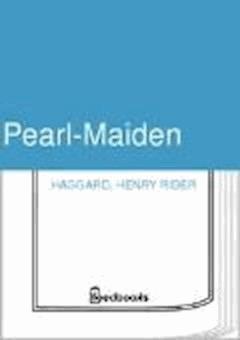 Pearl-Maiden - Henry Rider Haggard - ebook