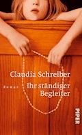 Ihr ständiger Begleiter - Claudia Schreiber - E-Book