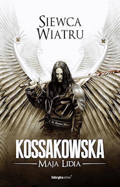 Siewca Wiatru - Maja Lidia Kossakowska - ebook