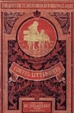 Contes littéraires du bibliophile Jacob a ses petits-enfants - Paul Lacroix (dit Bibliophile Jacob) - ebook