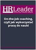 On-the-job coaching, czyli jak wykorzystać pracę do nauki - Sylwia Słotwińska-Karaś - ebook