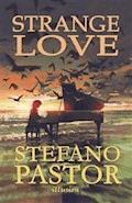 Strange Love - Stefano Pastor - ebook