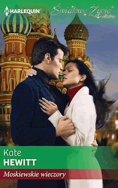 Moskiewskie wieczory - Kate Hewitt - ebook