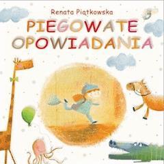 Piegowate opowiadania - Renata Piątkowska - ebook