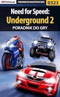 "Need for Speed: Underground 2 - poradnik do gry - Artur ""Roland"" Dąbrowski - ebook"