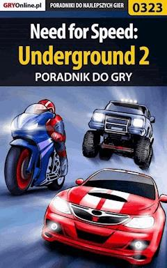 "Need for Speed: Underground 2 - poradnik do gry - Artur ""Roland"" Dąbrowski - ebook"