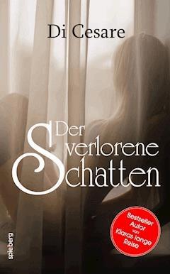 Der verlorene Schatten - Reinhold di Cesare - E-Book