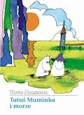 Tatuś Muminka i Morze - Tove Jansson - ebook + audiobook