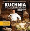 Kuchnia wielkich mistrzów zakonu krzyżackiego w Malborku - Bogdan Gałązka - ebook