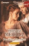 Dwa światy, jedna miłość - Christine Merrill - ebook