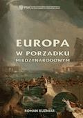 Europa w porządku międzynarodowym - Roman Kuźniar - ebook