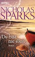 Du bist nie allein - Nicholas Sparks - E-Book