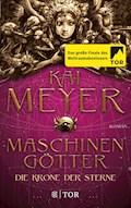 Die Krone der Sterne - Kai Meyer - E-Book