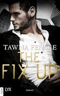 The Fix Up - Tawna Fenske - E-Book