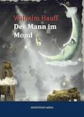 Der Mann im Mond - Wilhelm Hauff - E-Book