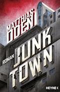 Junktown - Matthias Oden - E-Book