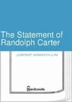 The Statement of Randolph Carter - Howard Phillips Lovecraft - ebook