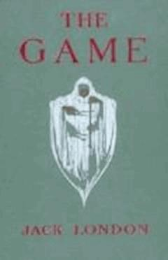 The Game - Jack London - ebook