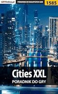 "Cities XXL - poradnik do gry - Dawid ""Kthaara"" Zgud - ebook"