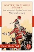 Die Abenteuer des Freiherrn von Münchhausen - Gottfried August Bürger - E-Book
