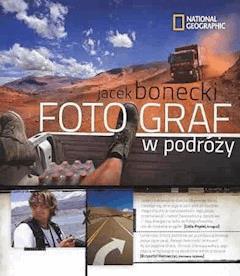 Fotograf w podróży - Jacek Bonecki - ebook